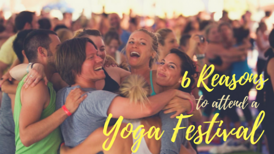 reasons to attend yoga festival